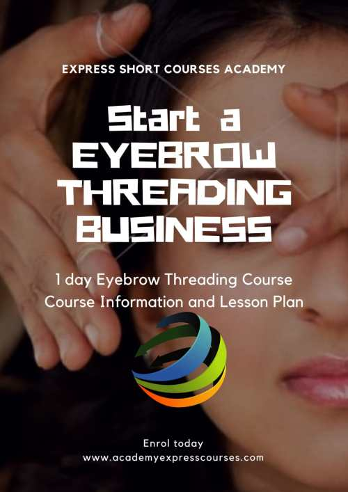 1 day eyebrow threading course start business
