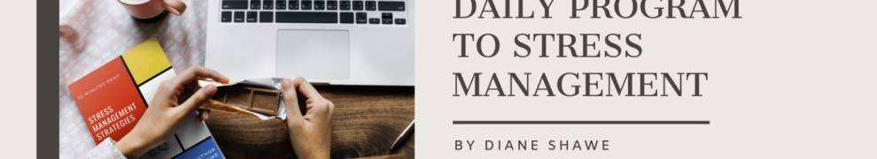 Introduce article by diane shawe on managing stress