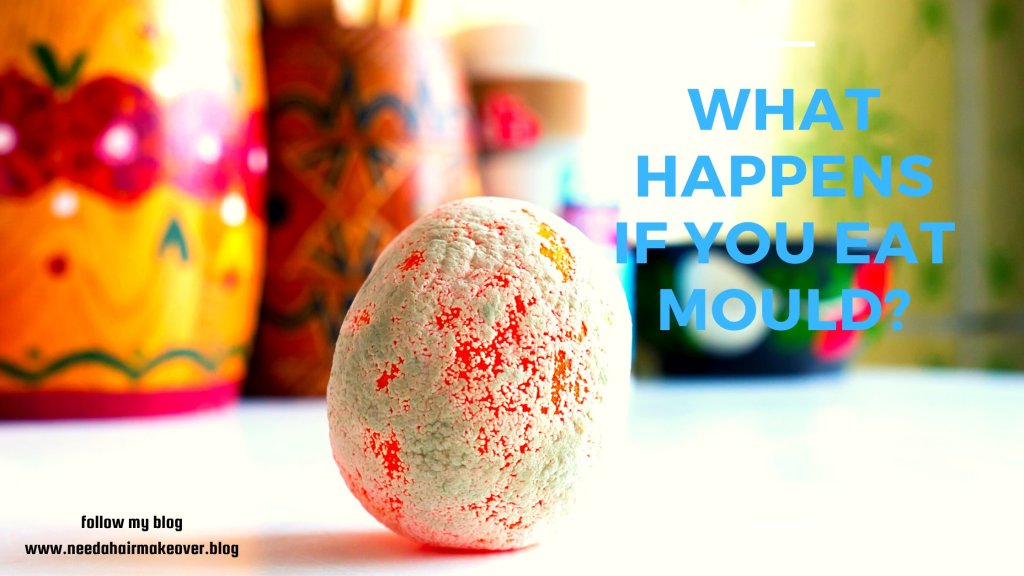 what happens if you eat mold